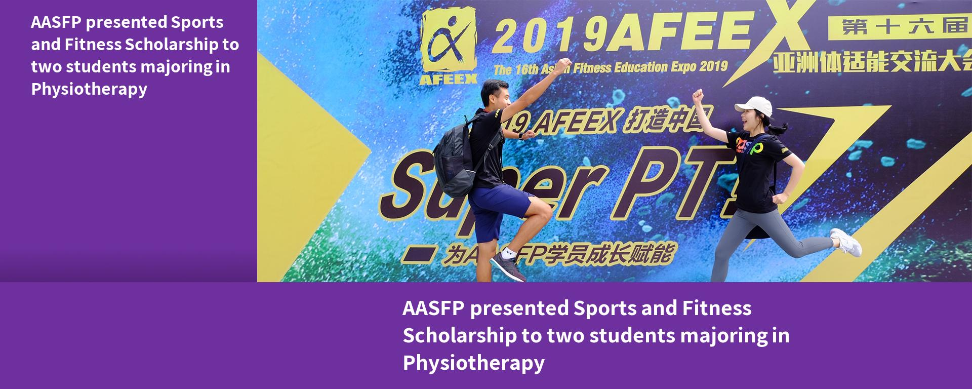 AASFP presented Sports and Fitness Scholarship to two students majoring in Physiotherapy