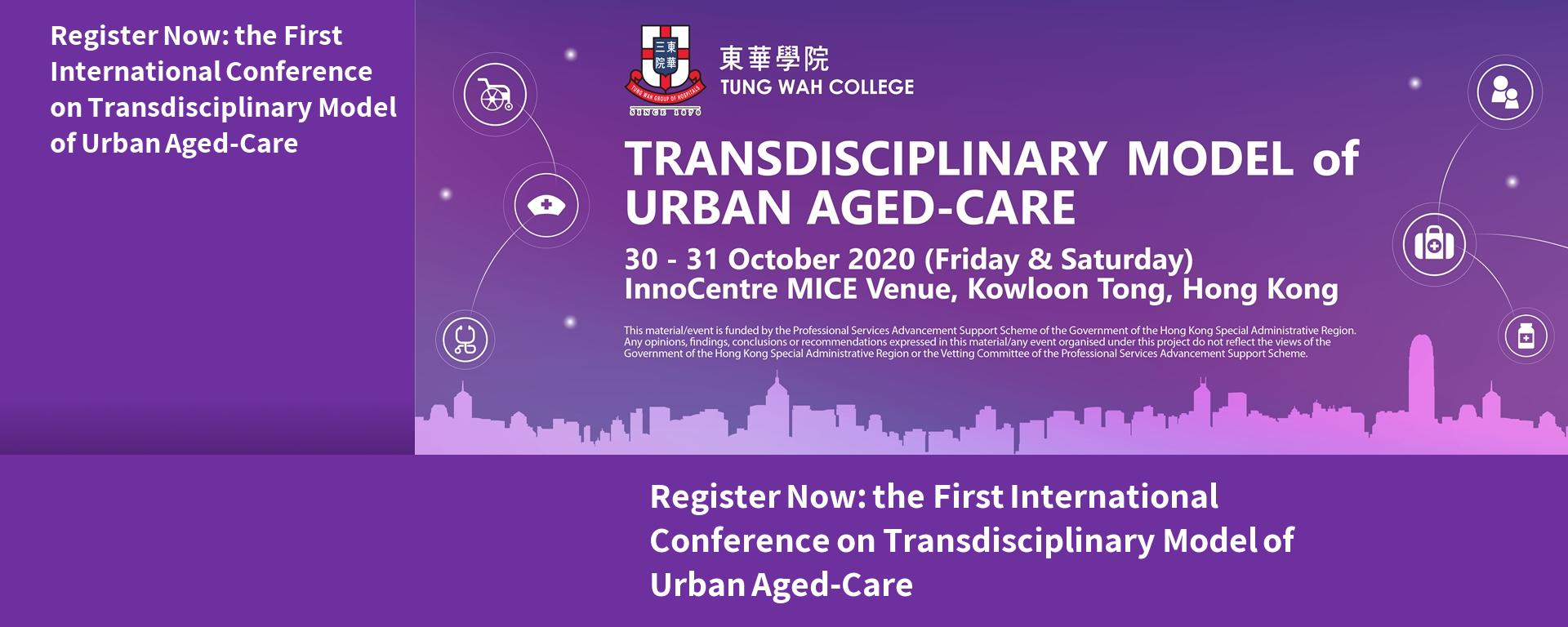 Register Now: the First International Conference on Transdisciplinary Model of Urban Aged-Care