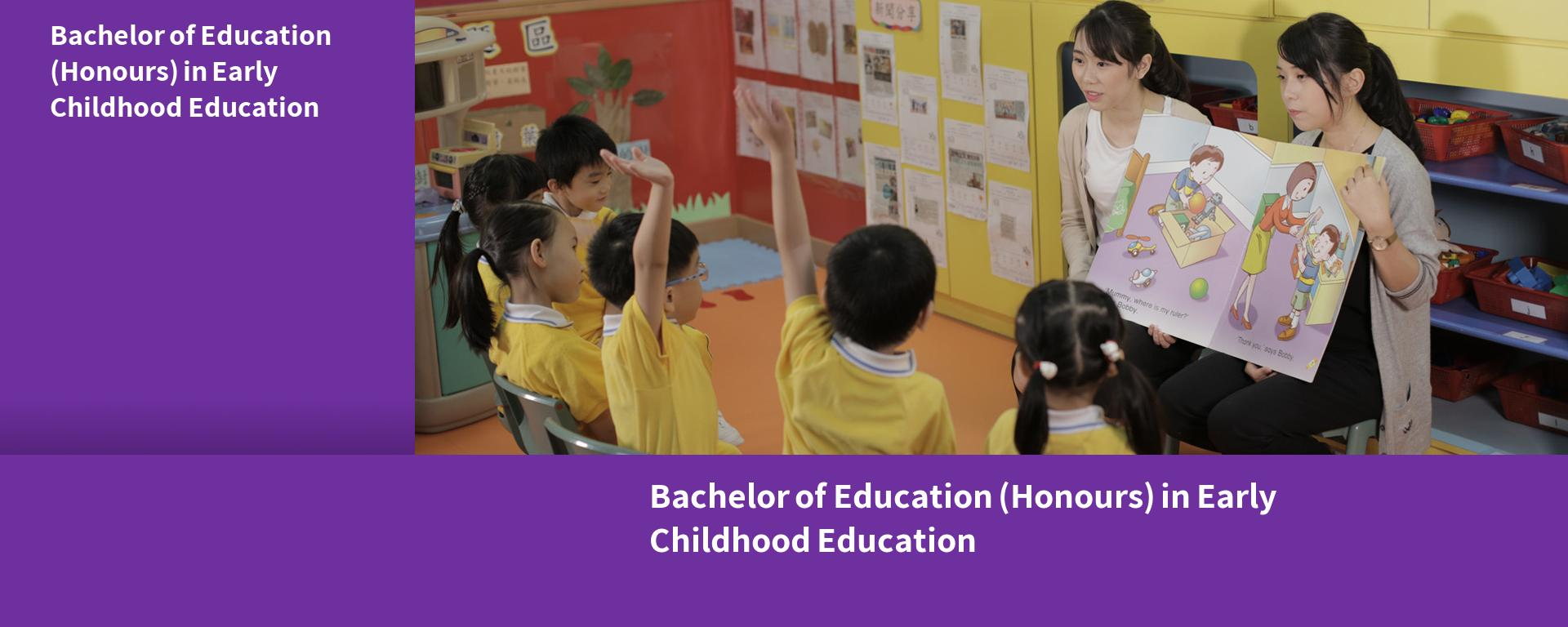 Bachelor of Education (Honours) in Early Childhood Education