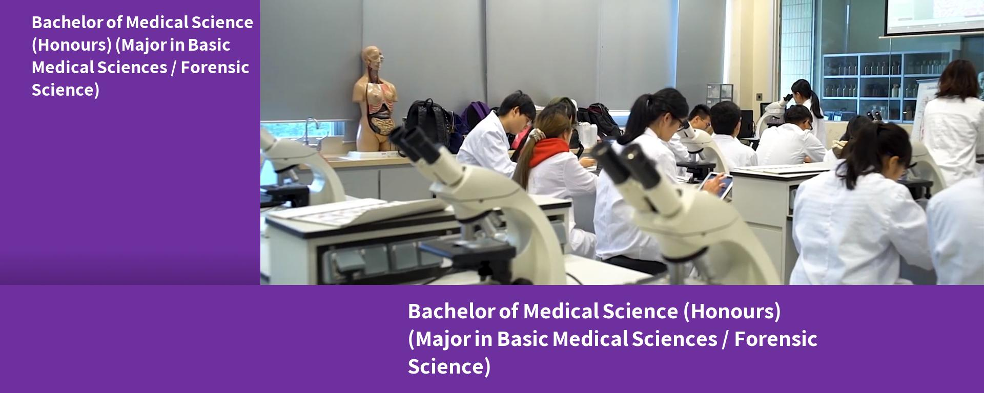 Bachelor of Medical Science (Honours) (Major in Basic Medical Sciences / Forensic Science)